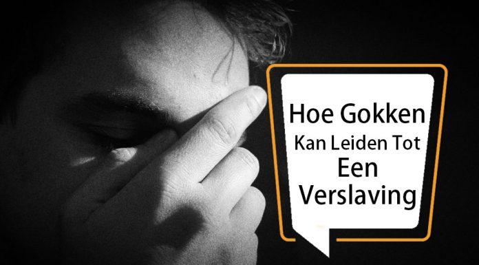 Hoe Gokken Kan Leiden Tot Een Verslaving